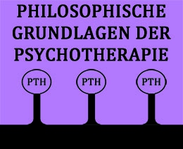Philosophische Grundlagen der Psychotherapie