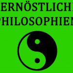 Fernöstliche Philosophien